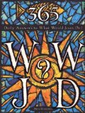 365 Daily Answers to WWJD?