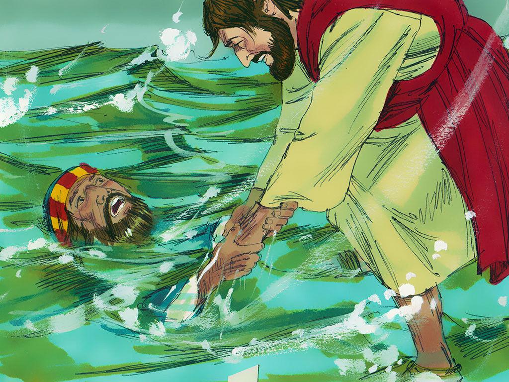 Peter starts sinking when he takes His eyes off Jesus. Jesus saves him.